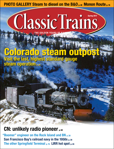 Classic Trains Spring 2017