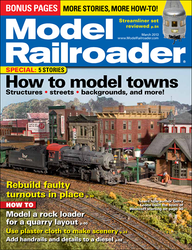 Model Railroader March 2013