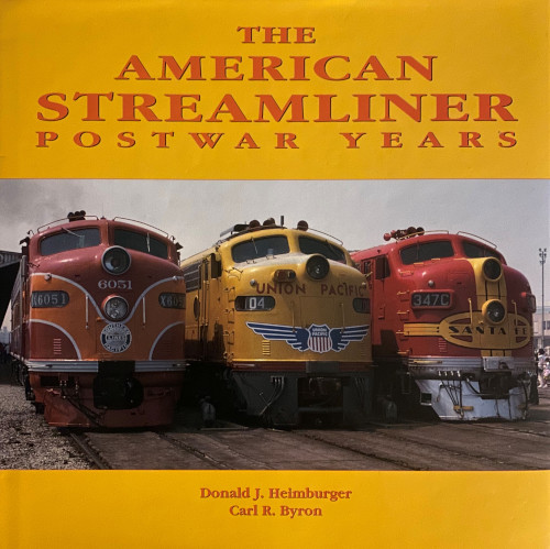 The American Streamliner: Postwar Years
