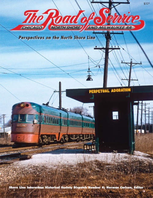 Shore Line Dispatch No. 4: The Road of Service - Perspectives on the North Shore Line