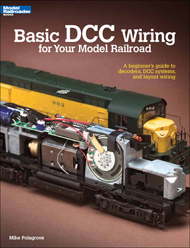 basic dcc wiring for your model railroad kalmbach hobby store Wiring Track Program
