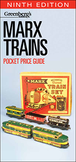 Marx Trains Pocket Price Guide, Ninth Edition