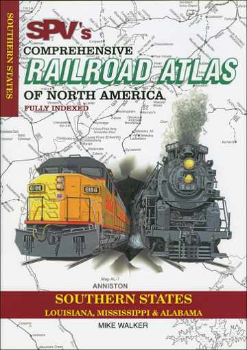 Railroad Atlas of North America: Southern States