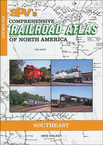 Railroad Atlas of North America: Southeast