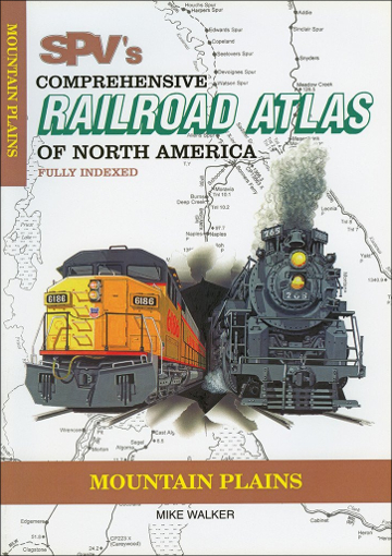 Railroad Atlas of North America: Mountain Plains