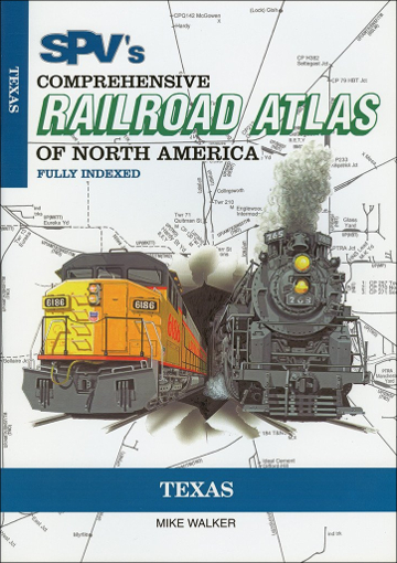 Railroad Atlas of North America: Texas