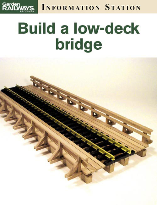 Build a low-deck bridge