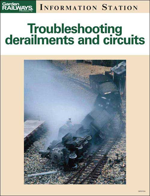 Troubleshooting derailments and circuits