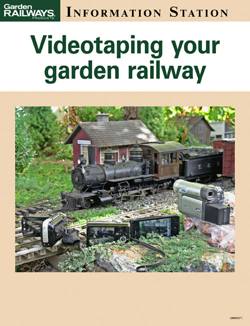 Videotaping your garden railway