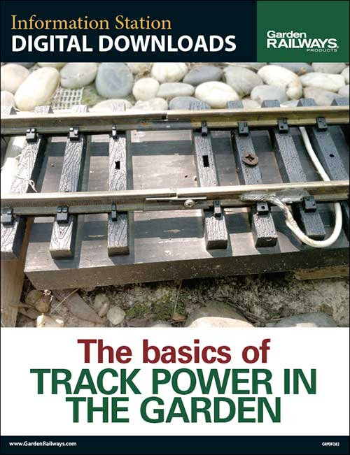 The Basics of Track Power in the Garden