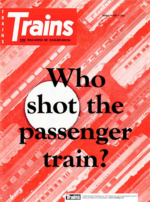 Who Shot the Passenger Train? Special Issue: April 1959