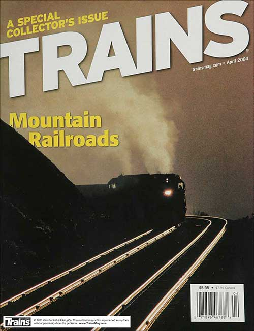 Mountain Railroads Featured in April 2004 Issue