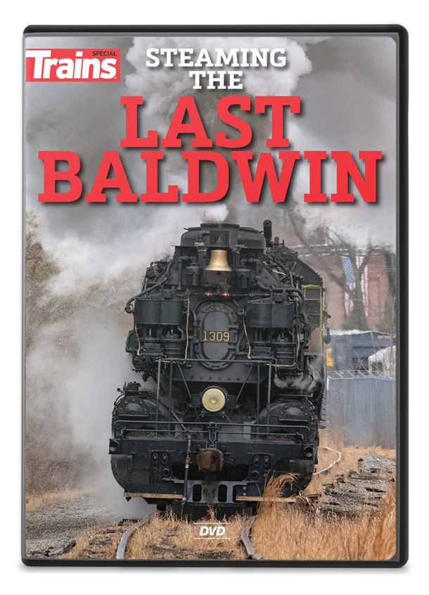 Steaming the Last Baldwin DVD