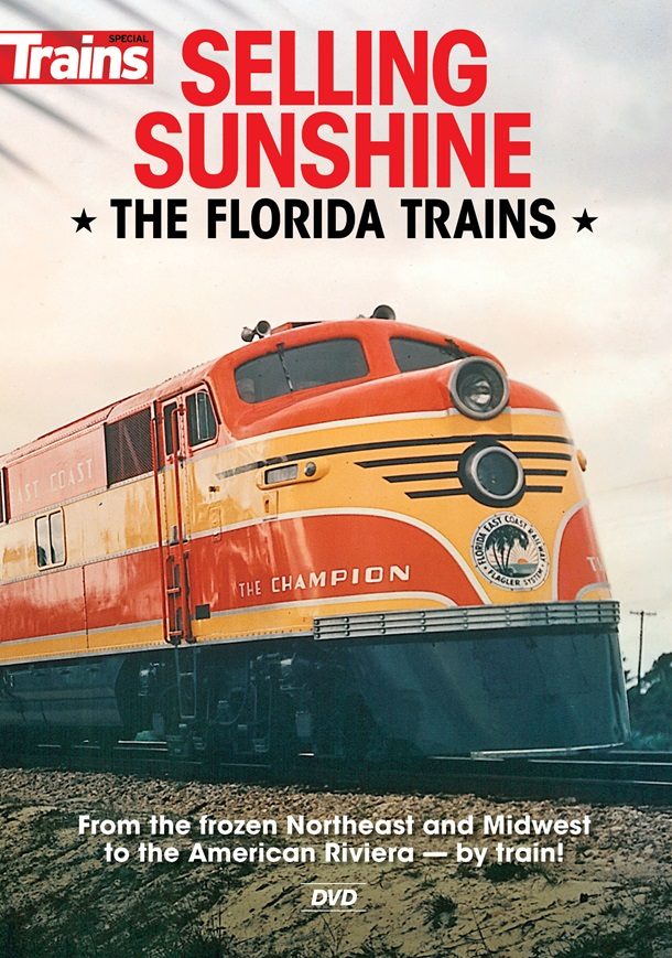 Selling Sunshine - the Florida Trains DVD
