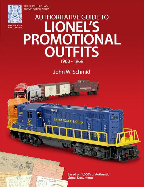 Authoritative Guide to Lionel's Promotional Outfits: 1960-1969